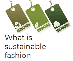 What is sustainable fashion